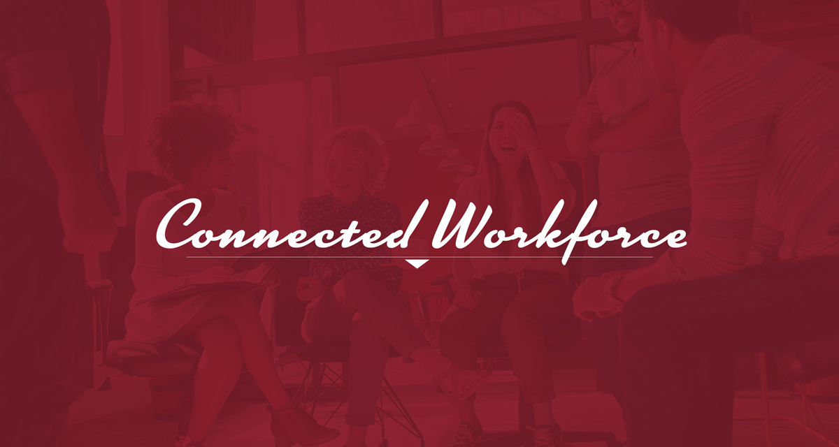 Connected Workforce