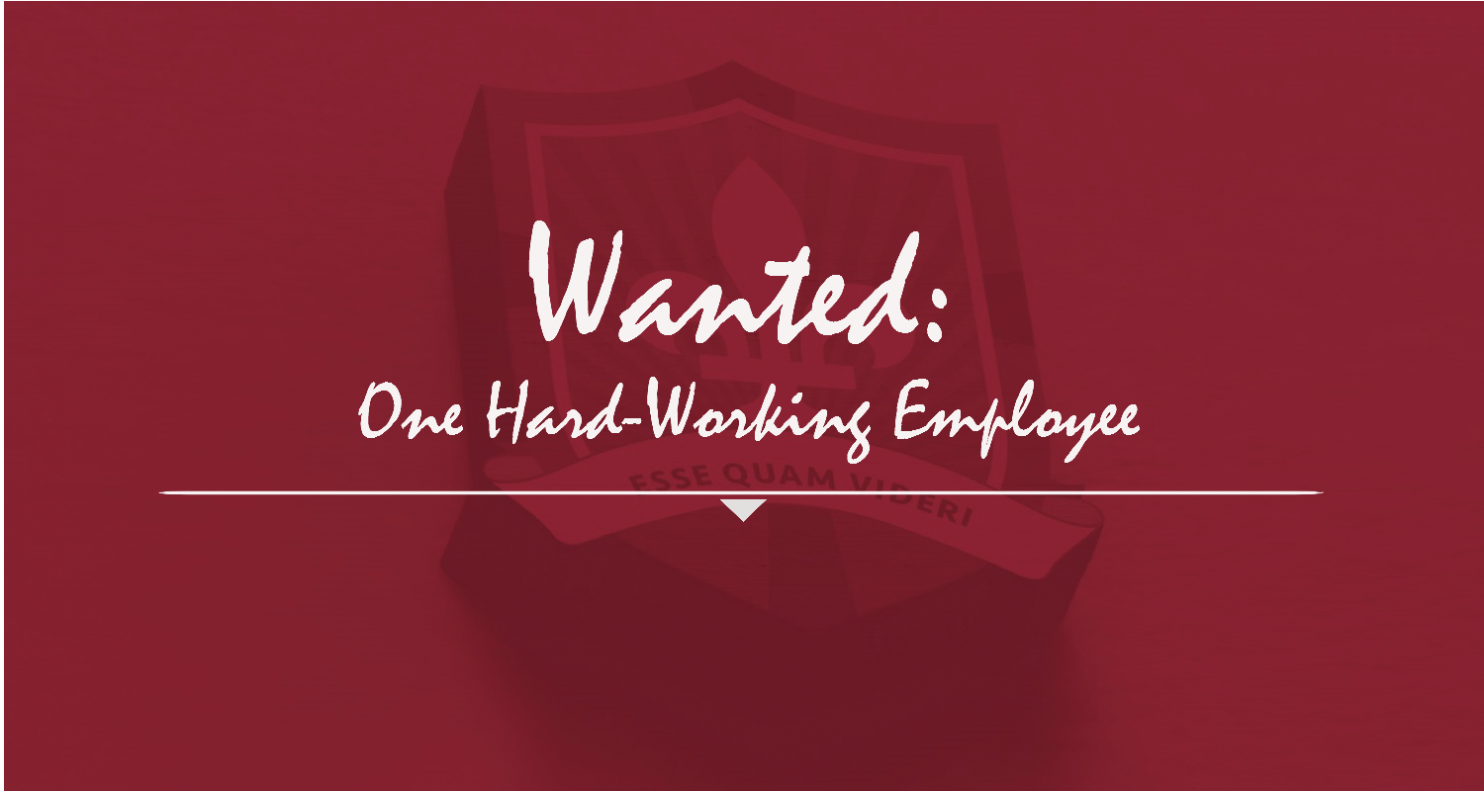 January Blog Wanted: One Hard=Working Employee